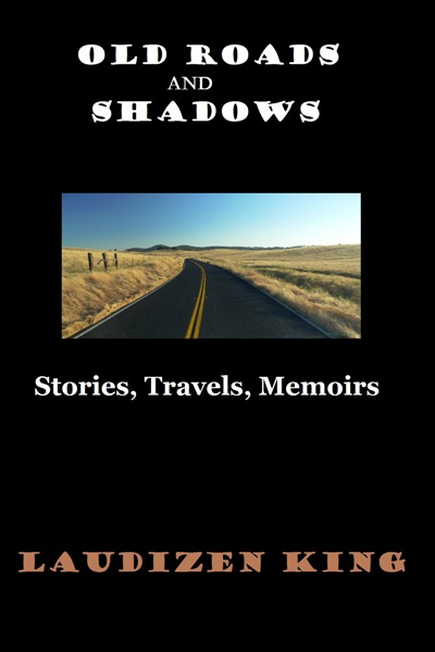 Old Roads and Shadows